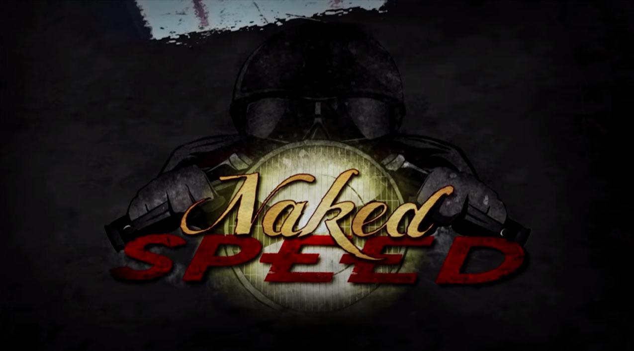 Naked Speed Promo